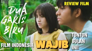 Review Film - DUA GARIS BIRU (2019) - ADEGAN DI UKS JUARA!