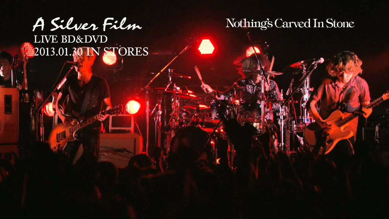 Nothing's Carved In Stone 『「A Silver Film」ダイジェストムービー ...1920 x 1080