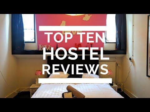Top 10 Hostel Reviews: Part 1