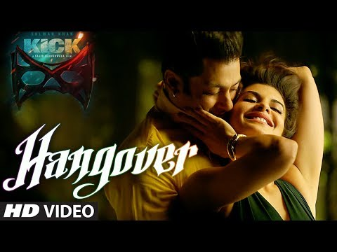 KICK: Hangover Video Song | Salman Khan Jacqueline Fernandez...