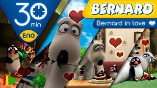Bernard Bear   Bernard in love   30 minutes