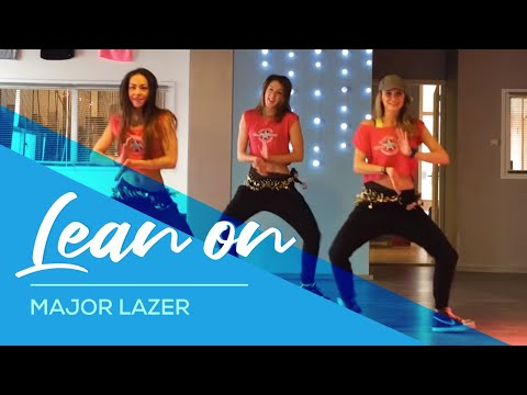 Lean On - Major Lazer -  Fitness Dance Choreography