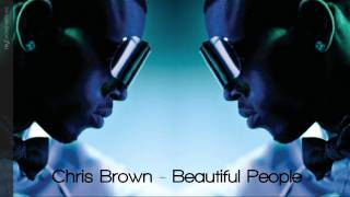 Chris Brown - Beautiful People [HOT 2011] - HQ & NEW