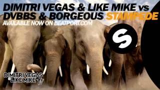 Dimitri Vegas & Like Mike vs DVBBS & Borgeous - STAMPEDE ( Original Mix ) OUT NOW