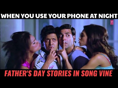 Father's day stories in bollywood song vine style | Vine #34 | # DayYourDay | Crazy stuff vines