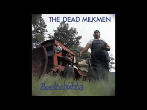 Dead Milkmen - Bleach Boys