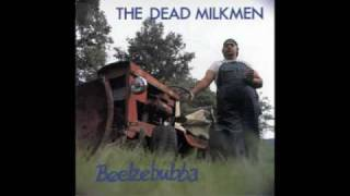 Watch Dead Milkmen Bleach Boys video