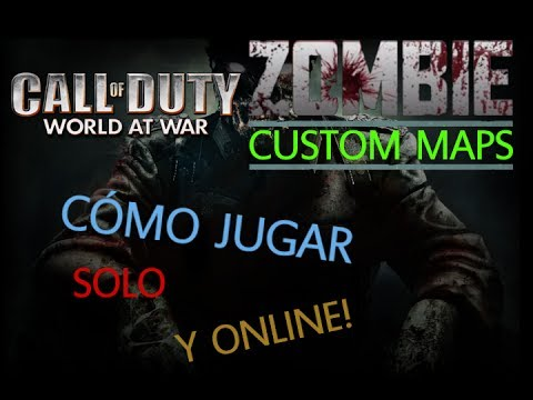 [TUTORIAL] Como jugar Zombie Custom Maps & Online [Call Of Duty World At War]