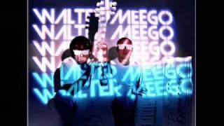 Watch Walter Meego What I Want video