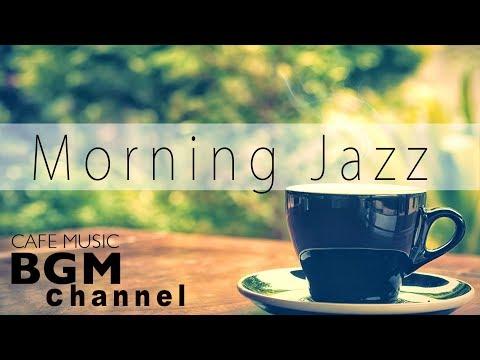 download lagu Morning Jazz - Relaxing Jazz & Bossa Nova Music - Instrumental Cafe Music For Relax, Study gratis