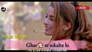 download lagu Ghar Se Nikalte Hi Song Whatsapp Status  Romantic gratis