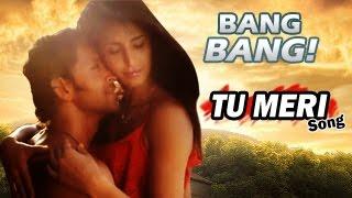 Tu Meri TEASER Bang Bang ft Hrithik Roshan & Katrina Kaif RELEASES