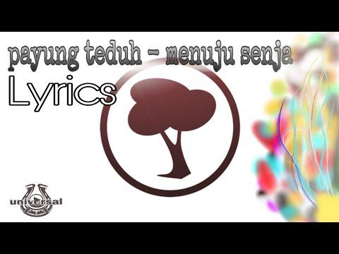 Payung teduh - menuju senja [[Lyrics]] || official download video musik mp3 lirik lagu