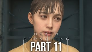 DEATH STRANDING Gameplay Walkthrough Part 11 - HUMAN CARGO (Full Game)