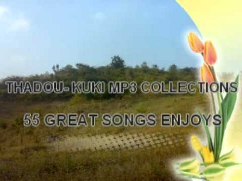 Thadou Kuki Mp3 55 Songs Collections.mp4 video