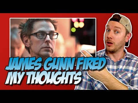 James Gunn Fired From Guardians Of The Galaxy Vol. 3 | My Thoughts