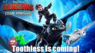 Toothless Event - Dragons: Titan Uprising - Farm heart and Result - Episode Special