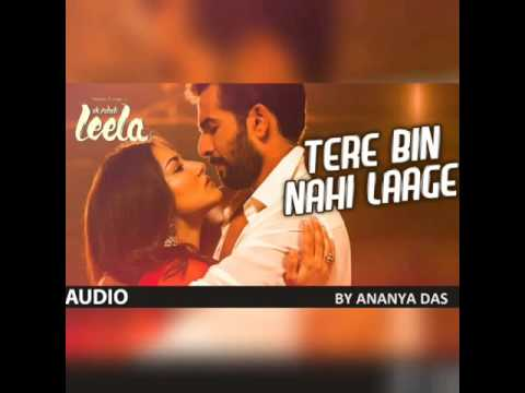 Tere Bin Nahi Laage (Female Version) Ek Paheli Leela   By Ananya Das