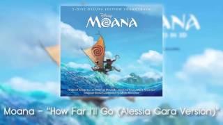 download lagu Moana - How Far I'll Go Alessia Cara Version gratis