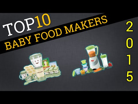 Top Ten Baby Food Makers 2015 | Best Baby Food Mills