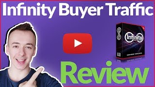 Infinity Buyer Traffic Review - 🛑 DON'T BUY BEFORE YOU SEE THIS! 🛑 (+ Mega Bonus Included) 🎁