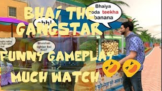 BHAI THE GANGSTER GAME FUNNY ANDROID GAME|Bankok mission success|new update