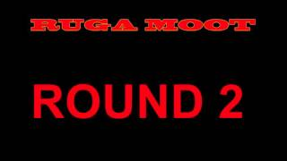 Ruga Moot -  Round 2 (Diss Song)