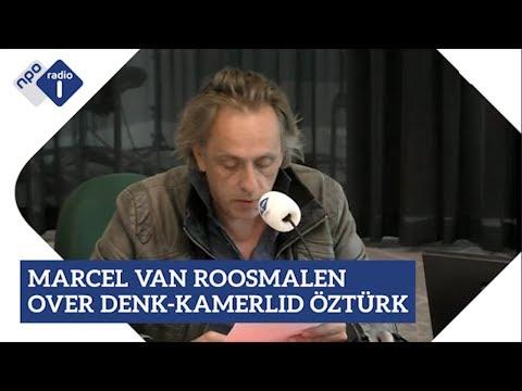 Marcel van Roosmalen over Denk-Kamerlid Öztürk | NPO Radio 1