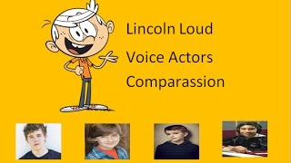 Lincoln Loud Voice actors comparassion