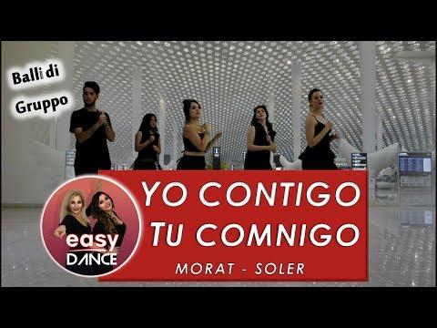 Alvaro Soler & Morat - Yo Contigo, Tú Conmigo - BALLO DI GRUPPO 2018 - PASSI -EasydanceCoreo - Cover