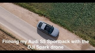 Filming my Audi S5 Sportback with the DJI Spark drone