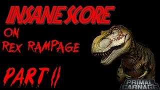 Primal Carnage | INSANE REX RAMPAGE SCORE!!!! Part 2 (Raw Gameplay)