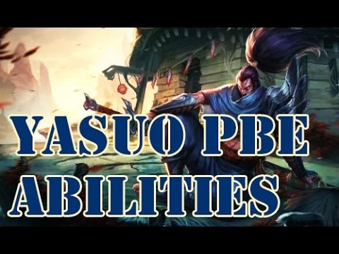 League of Legends YASUO BPE ABILITIES. New Champion! Changes,PBE-News, Nerfs and Buffs #12