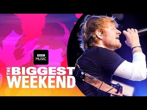 Download Ed Sheeran - Shape of You The Biggest Weekend Mp4 baru