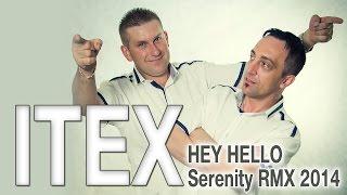 Itex - Hey Hello