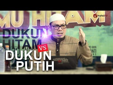 Kajian Umum: Dukun Hitam vs Dukun Putih - Ustadz Ahmad Zainuddin Lc