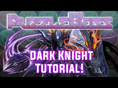Dark Knight Descended Tutorial! - Puzzle and Dragons - パズドラ