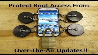 Protect Root Access From Over-The-Air Updates