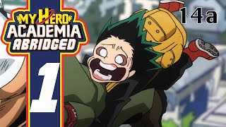 My Hero Academia Abridged Episode 1