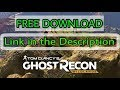 Download Tom Clancy's Ghost Recon Wild Lands for PC with crack for FREE [ WITH PROOF ]