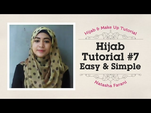 #7 Hijab Tutorial Easy & Simple - Natasha Farani