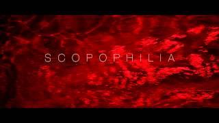 PROMO SCOPOPHILIA