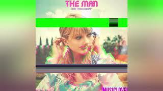 Download lagu Taylor Swift - The Man (Live Studio Concept)