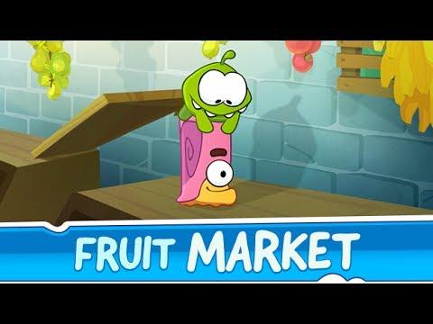 Om Nom Stories: Fruit Market (Episode 27. Cut the Rope 2)