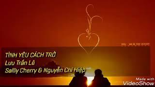 Tình yêu cách trở  Lưu Trần Lê