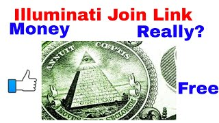 How to join illuminati For Free - All about Illuminati & Join link