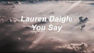 Lauren Daigle You Say Subtitulada En Español