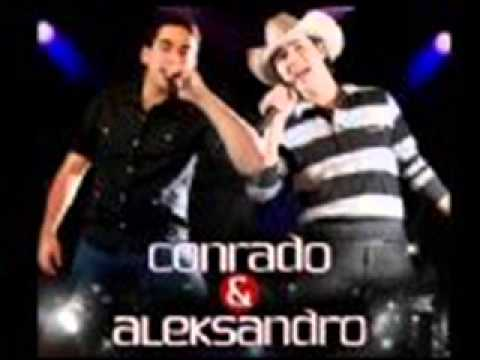 Conrado E Aleksandro - So Se For Gelada