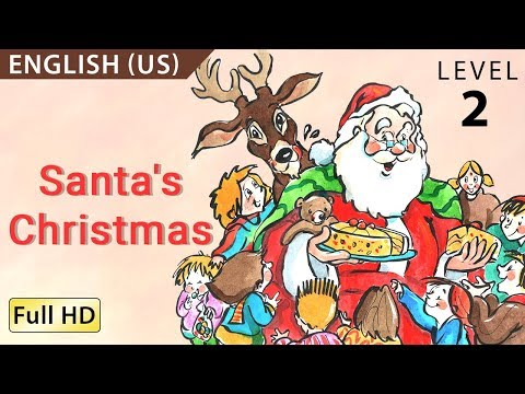 Santa's Christmas: Learn English with subtitles - Story for Children