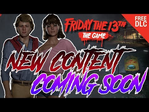 DLC Content Update!! | Smaller Maps! | New Counselor Emotes! | Friday the 13th: The Game